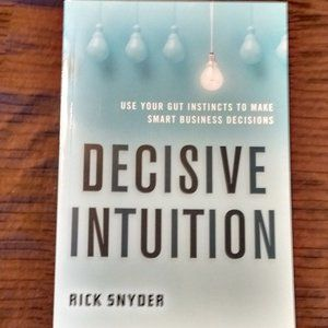 Unused - Decisive Intuition by Rick Snyder Book